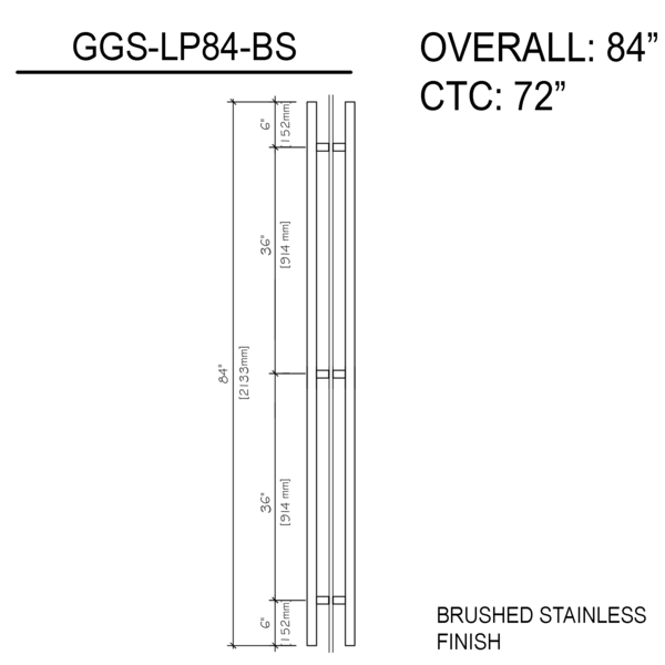 84″ Ladder Pull Back To Back Brushed Stainless